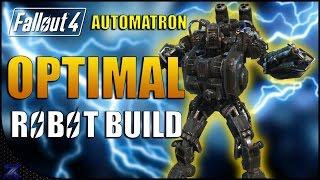 Fallout 4 Automatron - Optimal Robot Build Guide Maxed Assaultron 220 DEFENCE