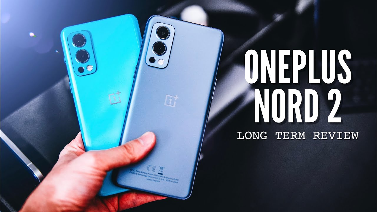 OnePlus Nord 2 Long Term Review: Still A Super Solid Mid-Ranger. Here's Why.