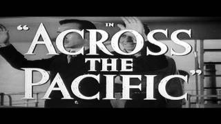 Video Across the Pacific - Trailer download MP3, 3GP, MP4, WEBM, AVI, FLV Desember 2017