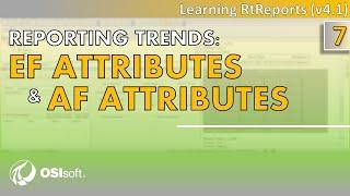 OSIsoft: RtReports التعليمي - الإبلاغ الاتجاهات: EF سمات AF سمات