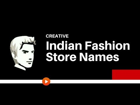 25 Creative Indian Fashion Shop Names Ideas