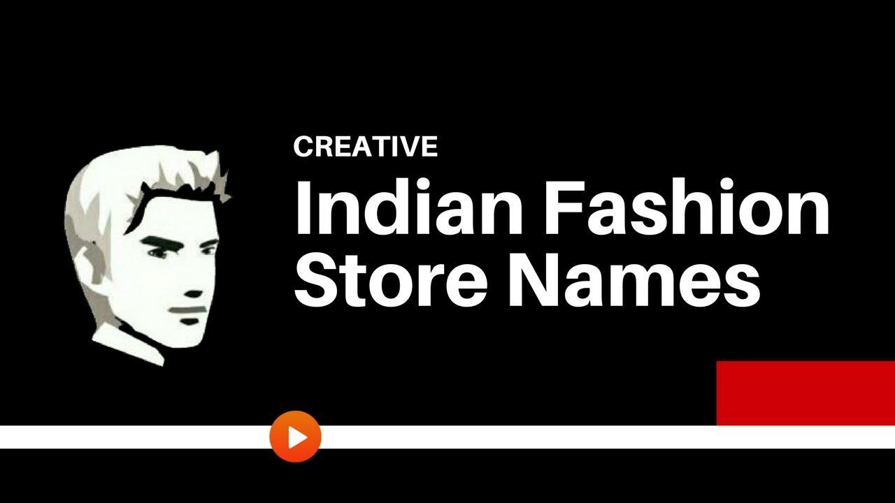 Fashion Beauty Name Ideas: 25 Creative Indian Fashion Shop Names Ideas