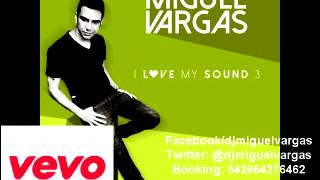 Maxi Trusso   Nothing at All   Miguel Vargas Unoficial Mix