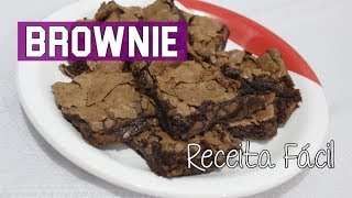 BROWNIE SUPER FÁCIL E DELICIOSO! | #EspecialJulho