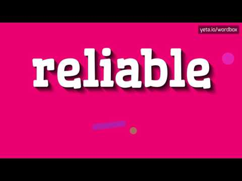 RELIABLE - HOW TO PRONOUNCE IT!?