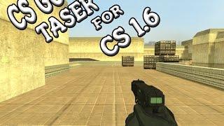 CS GO taser skin for CS 1.6