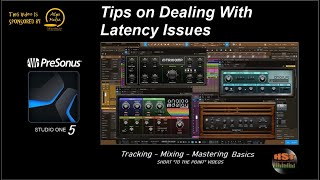 Dealing With Latency Issues - PreSonus Studio One 5