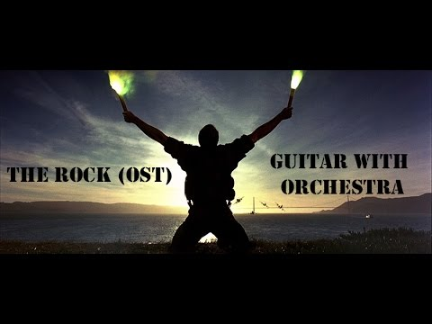 Guitar with Orchestra (Hans Zimmer - OST The Rock)