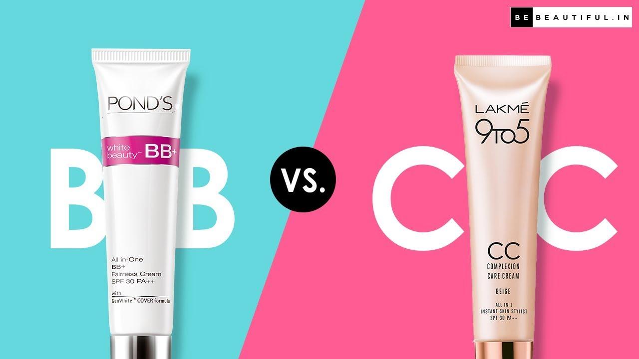 BB Cream vs CC Cream | Ponds BB Cream vs Lakme CC Cream | How to Apply BB & CC Cream | Be Beautiful - YouTube