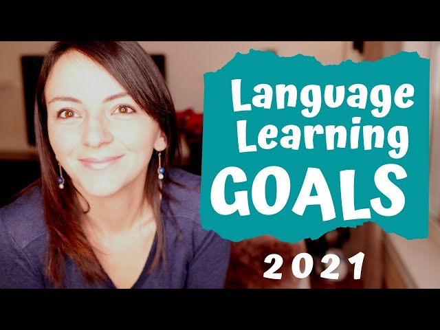 Long Term Language Learning Goals | Multilingualism