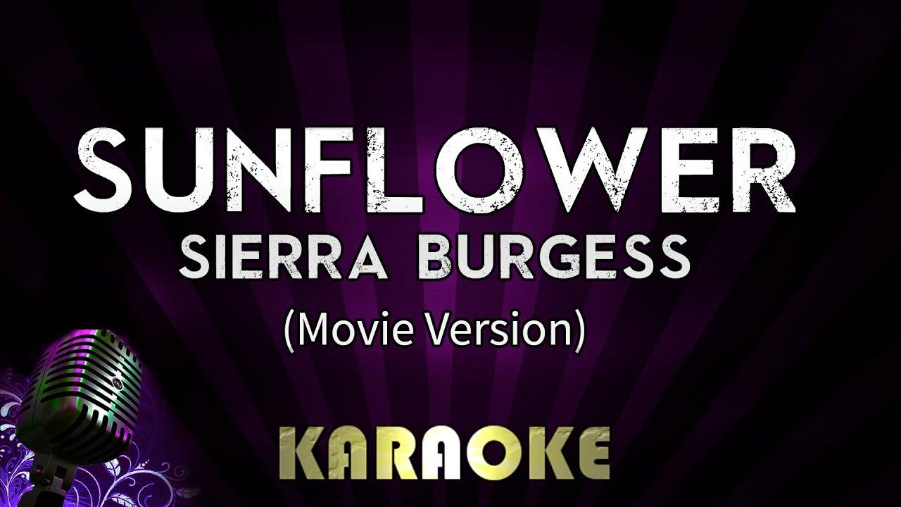 Sunflower - Sierra Burgess | HIGHER Key Karaoke Version Instrumental