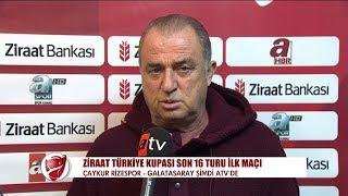 Galatasaray teknik direktörü Fatih Terim'in maç öncesi açıklamaları | Çaykur Rizespor - Galatasaray