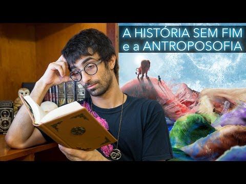 A História Sem Fim e a Antroposofia