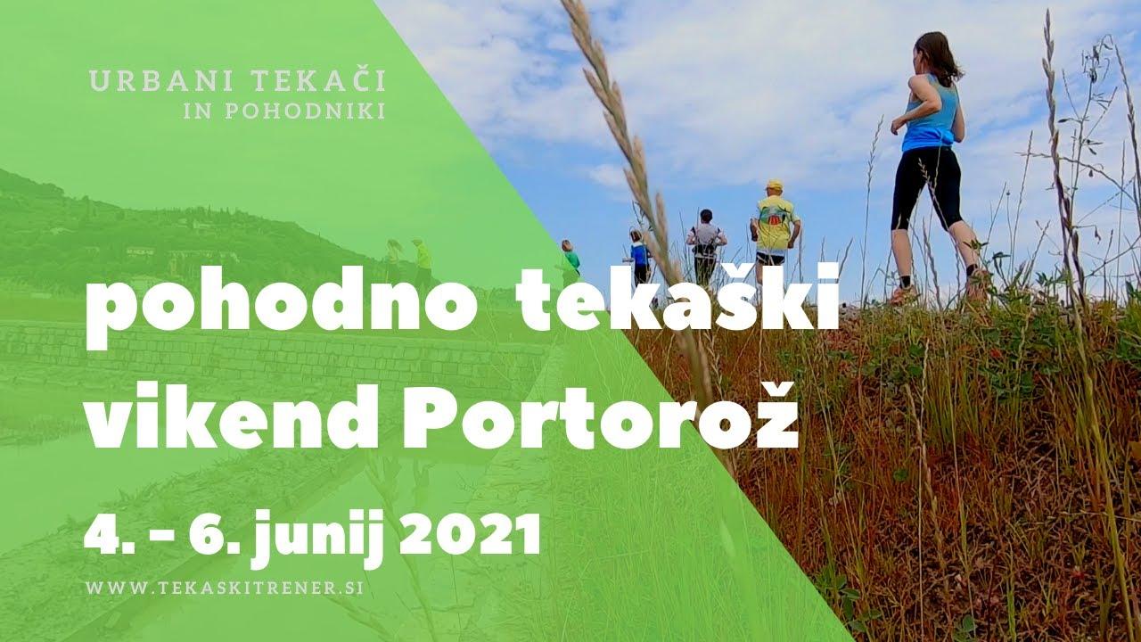 Portorož, tekaško pohodni tabor, 4.-6.6.2021