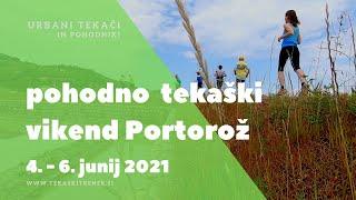 Pohodno tekaški vikend Portorož junij 2021