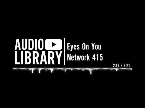 Eyes On You - Network 415