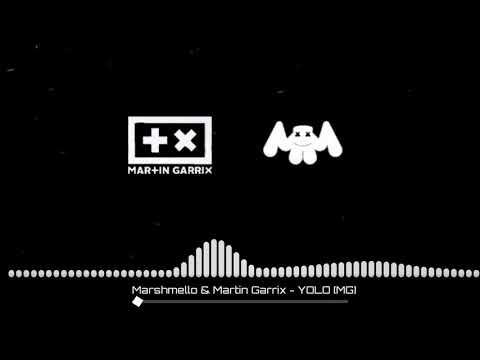 Marshmello & Martín Garrix - YOLO [MG]
