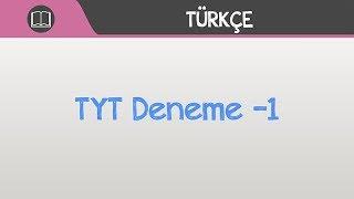 TYT Türkçe Deneme 1 Soru Çözümleri