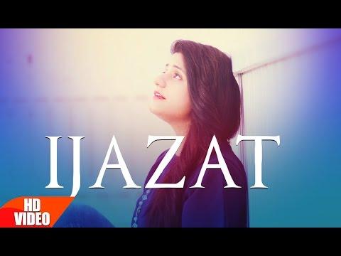 Ijazat Full Song | Raashi Sood Feat Manni Sandhu | Latest Punjabi Songs 2016 | Speed Records