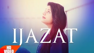 Ijazat Full Song | Raashi Sood Feat Manni Sandhu | Latest Punjabi Songs 2016 | Speed Records