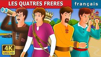 LES QUATRES FRERES | Histoire Pour S'endormir | Contes De Fées Français
