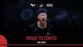 Road To Tokyo - Ma Long