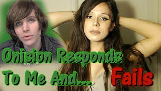 Onision Responds To Me And Fails (Feminism Debate)