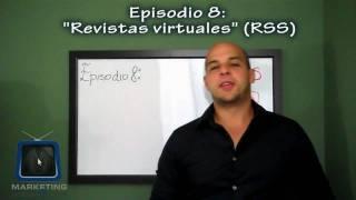 Que es un RSS? Creando tu propia revista virtual