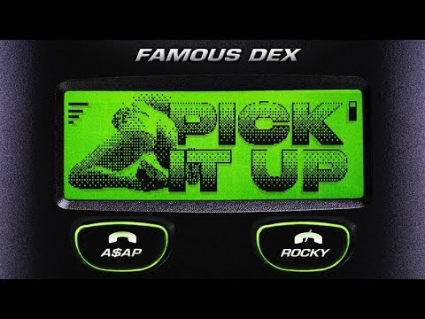 Famous Dex - Pick It Up ft. A$AP Rocky