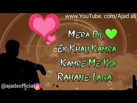 Mera dil💕 ek khali kamra   whatapp video  