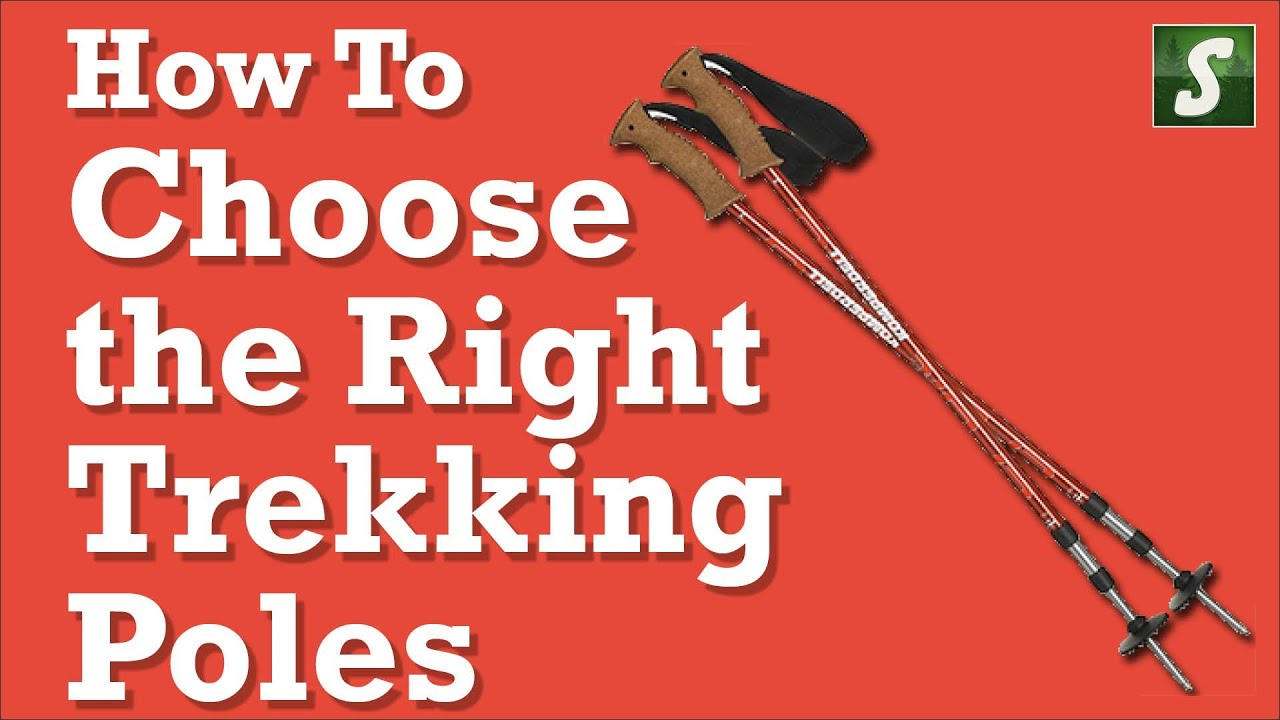 How to Choose the Right Trekking Poles