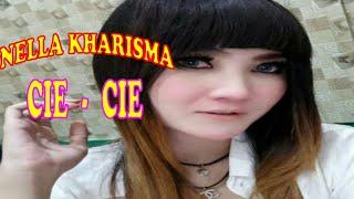 Nella Kharisma | Cie Cie | Dangdut Remix
