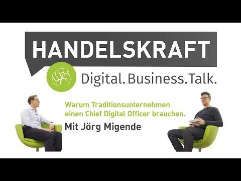 Handelskraft#002: Warum Traditionsunternehmen einen Chief Digital Officer brauchen. Mit Jörg Migende