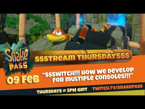 Stream Thursdays Ep16 - Nintendo SWITCH SPECIAL - Developing for multiple platforms ¦ Snake Pass