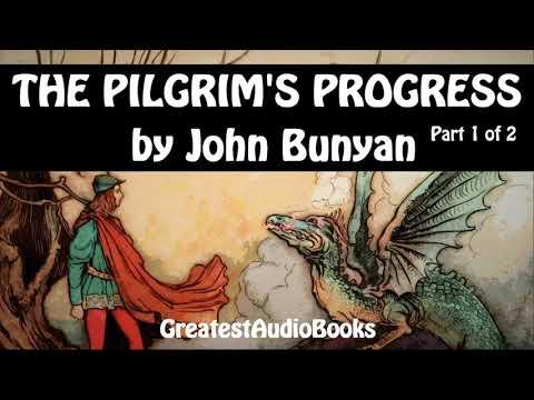 THE PILGRIM'S PROGRESS by John Bunyan - P1 of 2 - FULL AudioBook | GreatestAudioBooks V3
