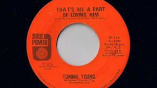 Cover images Tommie Young - That's All A Part Of Loving Him - Modern Soul Classics