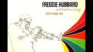 Freddie Hubbard Quartet 1969 - The Things We Did Last Summer