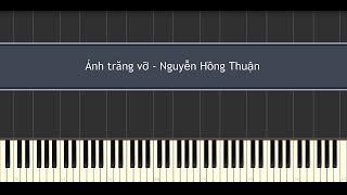 Ánh Trăng Vỡ - Nguyễn Hồng Thuận (Piano Tutorial)