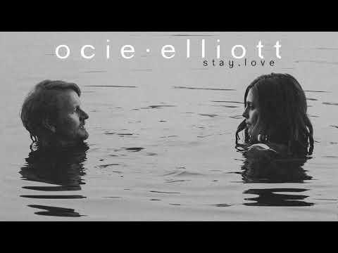 Ocie Elliott - Stay, Love Mp3