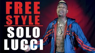 Solo Lucci Freestyle - What I Do