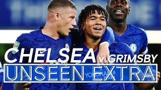 Reece James' Wonder Goal & Hudson-Odoi Scores on Return! 🔥 | Chelsea 7-1 Grimsby | Unseen Extra