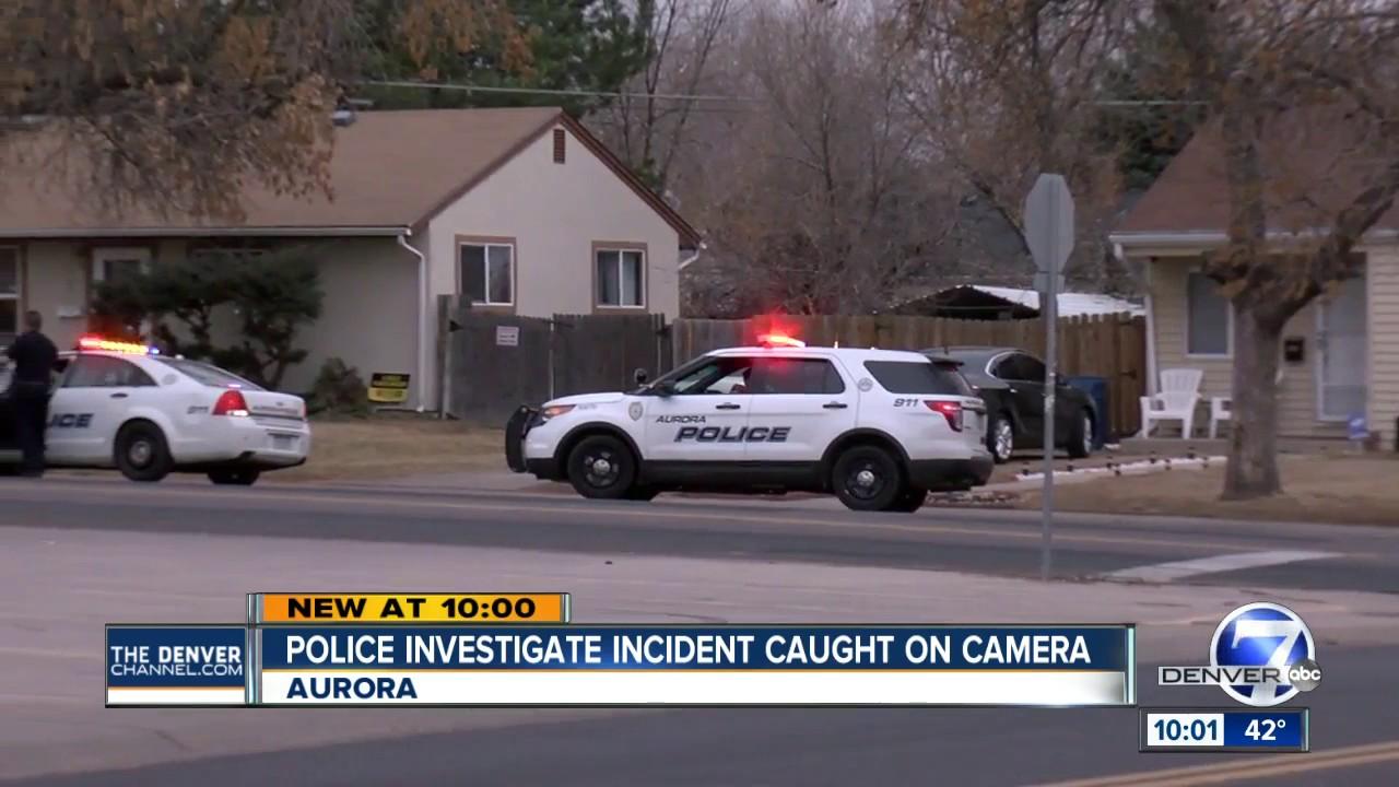 Aurora Police investigate incident caught on camera
