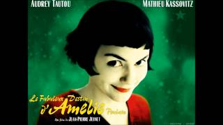 Repeat youtube video Amélie - Full Soundtrack