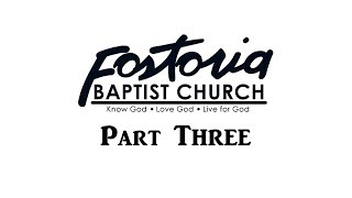 Fostoria Baptist Church: 50th Anniversary Video [Part Three]