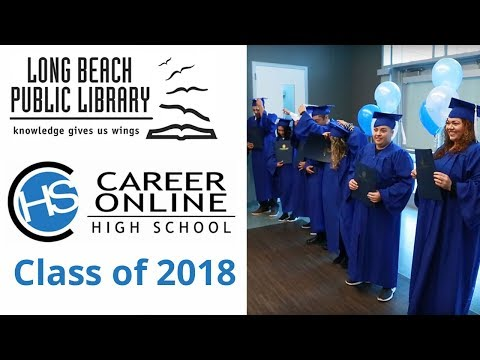 Long Beach Library Career Online High School 2018 Graduation