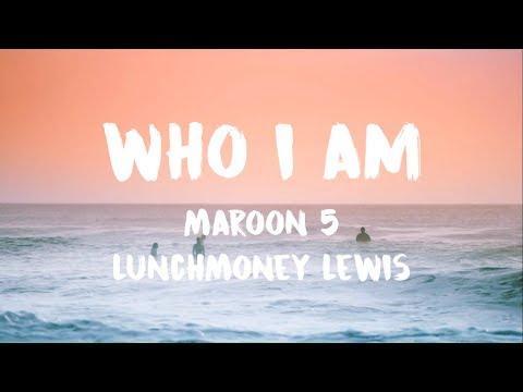 Maroon 5 - Who I Am (Lyric / Lyrics Video)