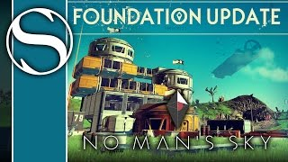 FOUNDATION UPDATE - NO MAN'S SKY - Let's Play No Man's Sky / No Man's Sky Gameplay Part 1