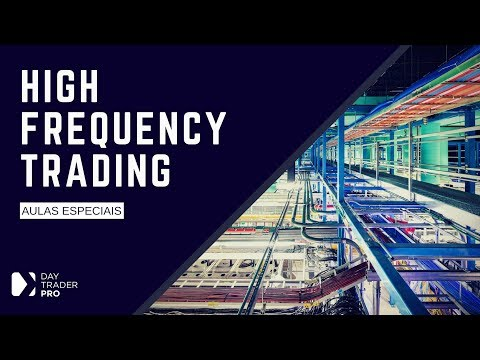 Entenda os HFTs (High Frequency Trading) | Academia Day Trader Pro