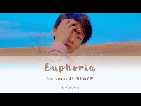 Jungkook BTS (방탄소년단) - Euphoria (INDO/Lyrics)