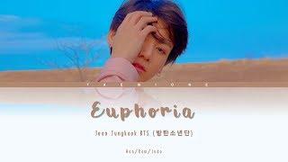 jungkook-bts--eb-b0-a9-ed-83-84-ec-86-8c-eb-85-84-eb-8b-a8-euphoria-indo-lyrics